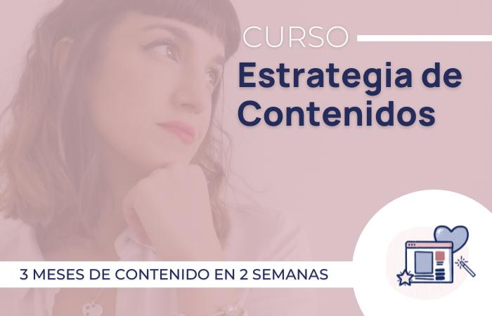 CURSO ESTRATEGIA DE CONTENIDOS
